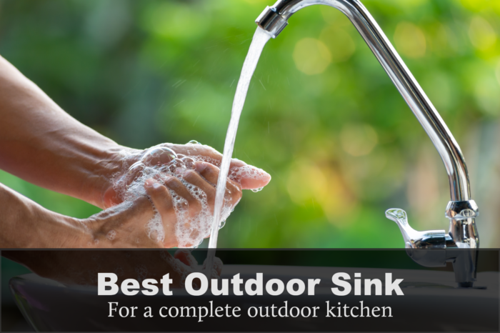 Best Sink For Outdoor Kitchen: Reviews, Buying Guides & FAQs