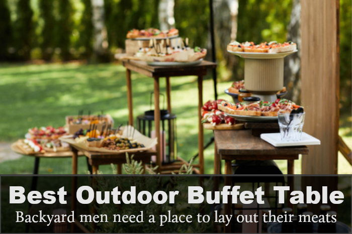 Best Outdoor Buffet Table: Reviews, Buying Guide & FAQs