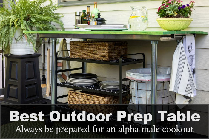 Best Outdoor Prep Table: Reviews, Buying Guide & FAQs