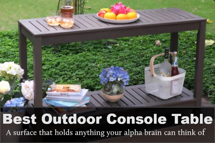 best outdoor console table